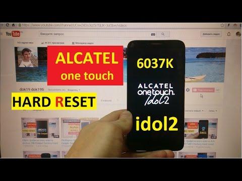 Сброс графического ключа Alcatel one touch idol 2 Factory Hard reset alcatel 6037k
