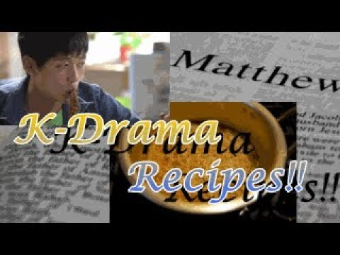 Korean Drama Recipes #4