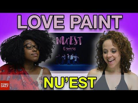 "NU'EST ""Love Paint"" • Fomo Daily Reacts"