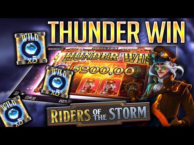 RIDERS OF THE STORM (THUNDERKICK) SUPER MEGA WIN!