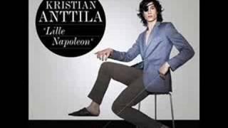 Kristian Anttila - Vill Ha Dig