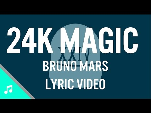 Bruno Mars - 24K Magic (Lyric Video) [Clean]