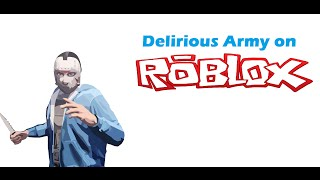 Delirious Army auf Roblox