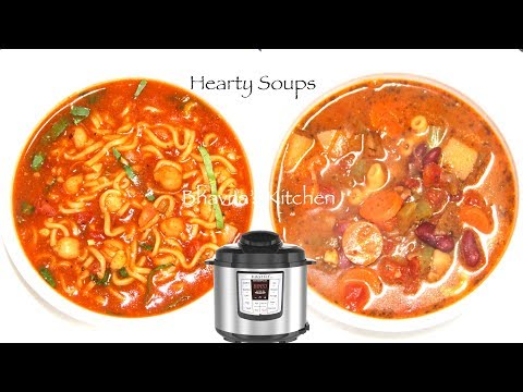 2 Hearty Soups in IP Chickpea Noodles Soup + Minestrone Soup Video Recipe | Bhavna's Kitchen