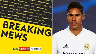 BREAKING! Manchester United agree deal to sign Raphaël Varane for £41m from Real Madrid 📝