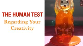 Human Test Regarding Your Creativity