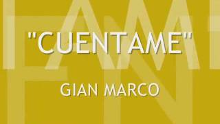 cuentame - gian marco