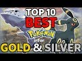 top 10 best pokémon for gold and silver strongest pokemon for johto