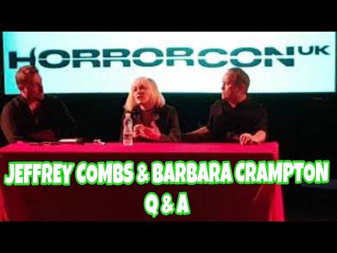Horror Con Q&A : Jeffrey CombsBarbara Crampton