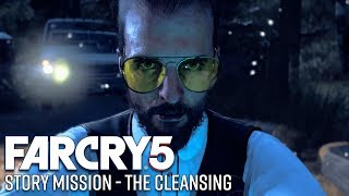 Far Cry 5 Story Mission Gameplay - The Cleansing