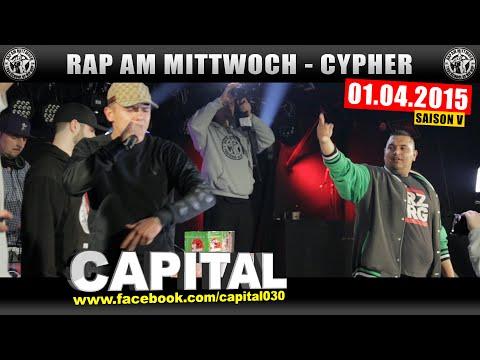 RAP AM MITTWOCH BERLIN: 01.04.15 Die Cypher feat. CAPITAL BRA uvm. (1/4)