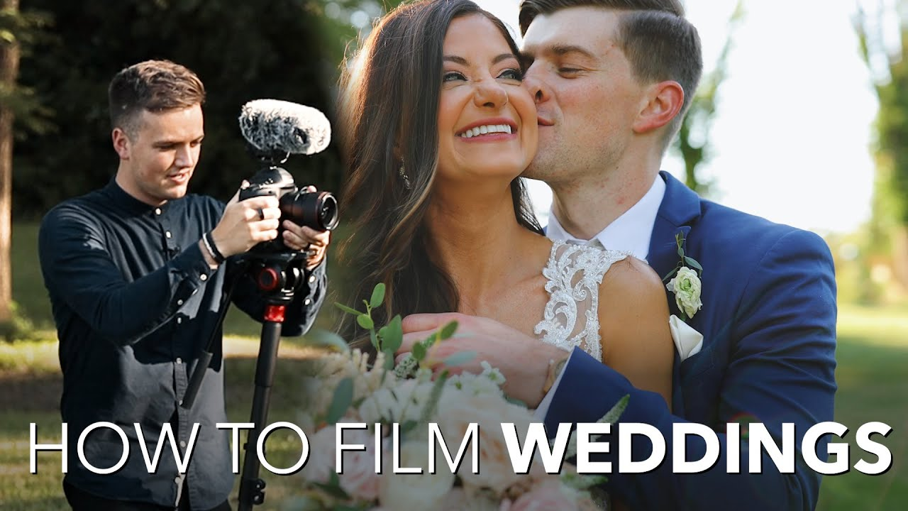 How to Film WEDDINGS - 7 Things I Learned