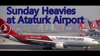 Plane Spotting - Sunday Heavies at Istanbul Ataturk Airport 31.01.2016