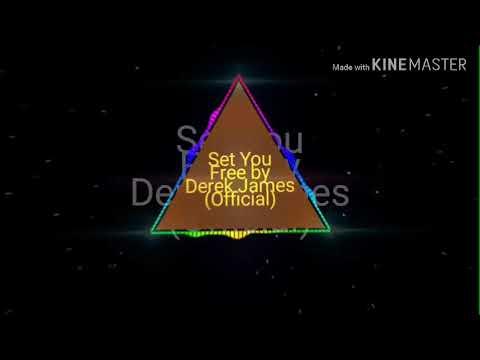 Set You Free-Derek James-zafrees Lyrics