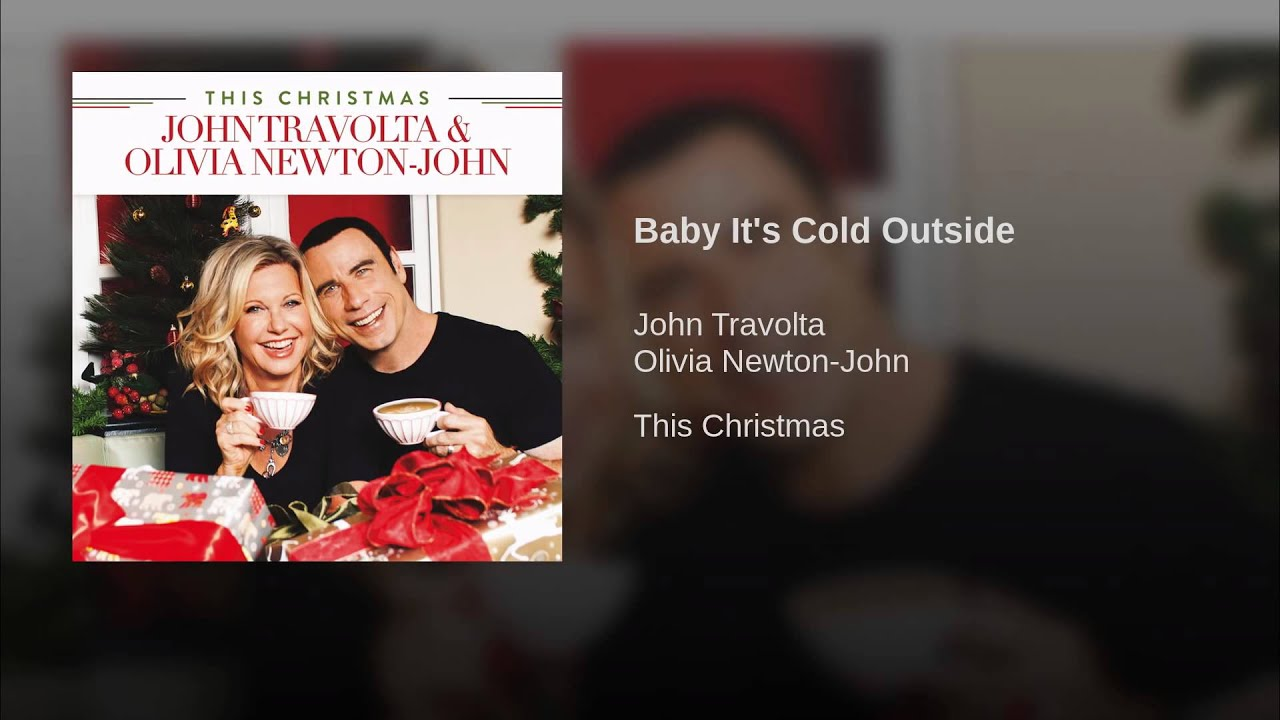 Baby It\'s Cold Outside John Travolta · Olivia Newton John - YouTube