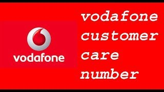 vodafone customer care number, vodafone customer care number toll free