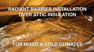 Radiant Barrier Installation Directly Over Attic Insulation Thumbnail