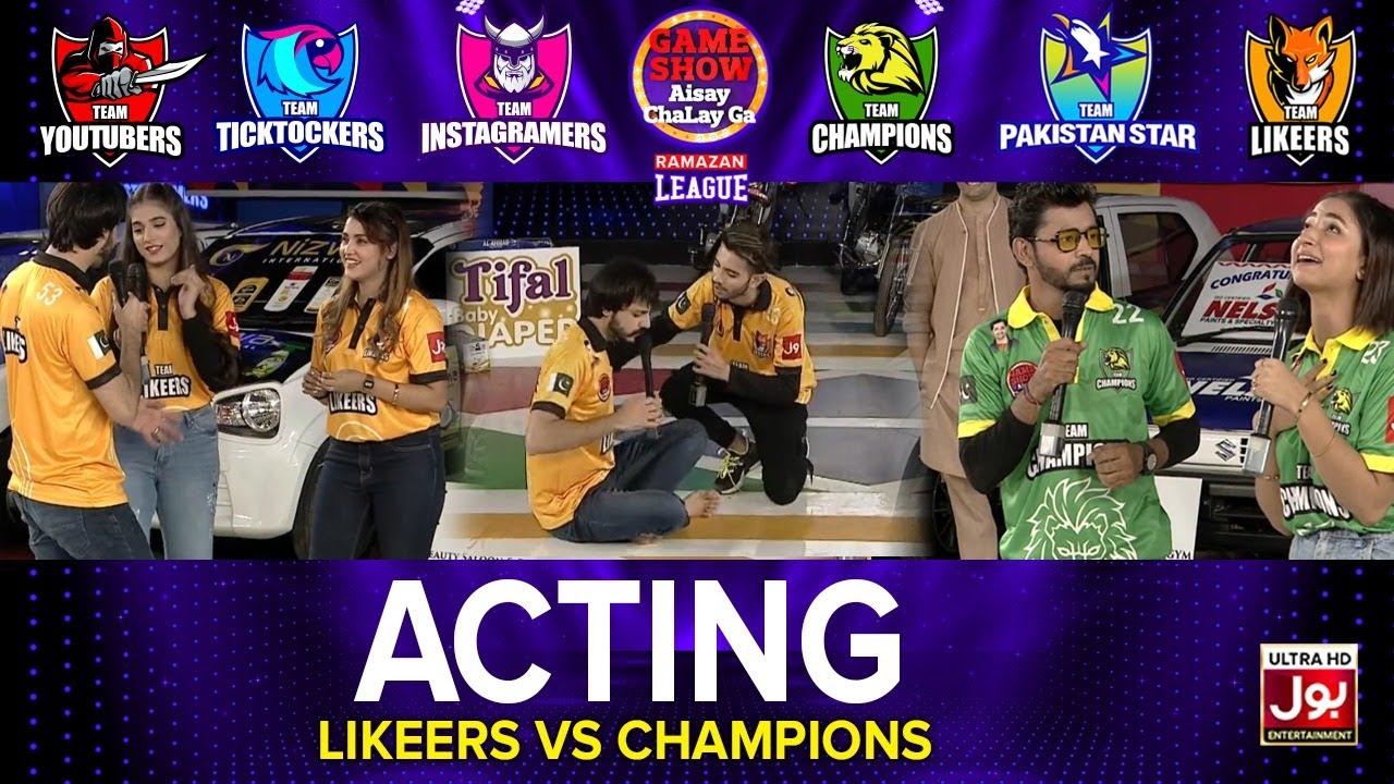 Download Acting   Game Show Aisay Chalay Ga Ramazan League 2021   Champions VS Likeers