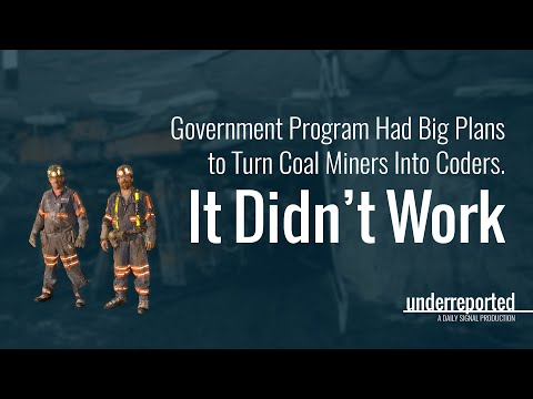 Underreported: What Happened When Government Tried to Fix a Coal Town | The Daily Signal