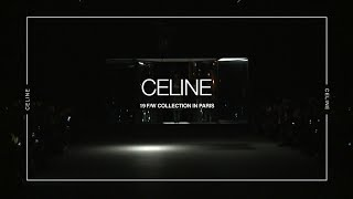 CELINEㅣFall Winter 2019