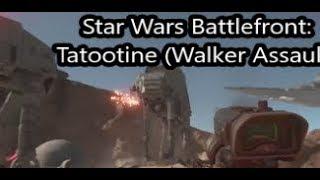 Walker Assault on Tatootine (feat. Densell Peters) [Part 2 of 2] (Star Wars Battlefront)