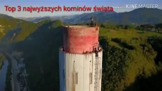 Top3 najwyższych kominów świata