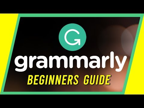 How to Use Grammarly - Beginner's Guide