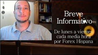 Breve Informativo - Noticias Forex del 14 de Mayo 2019