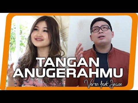 Tangan AnugerahMu - Veren feat Jason