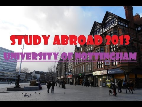 Study Abroad 2013: University of Nottingham