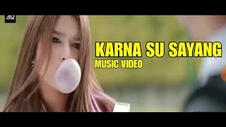 KARNA SU SAYANG - DIAN FEAT NEAR | OFFICIAL MUSIC VIDEO