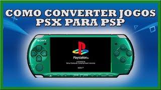 Tutorial converter jogos psx/psp