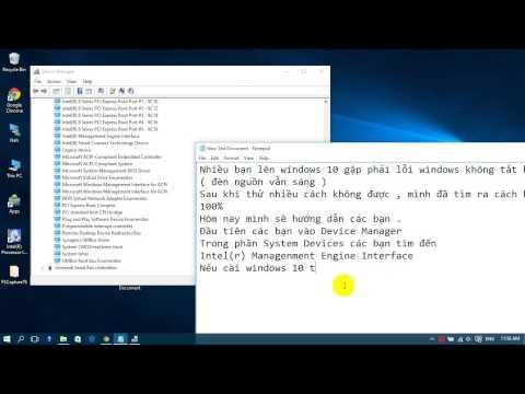 Khắc phục lỗi windows không tắt hoàn toàn sau khi Updrage Windows 10