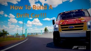 How to Build a DRIFT Car in Forza Horizon 3!!!