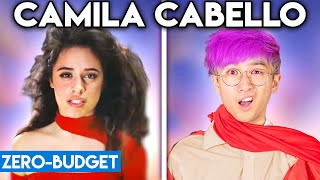 Cover images CAMILA CABELLO WITH ZERO BUDGET! (Shameless PARODY)