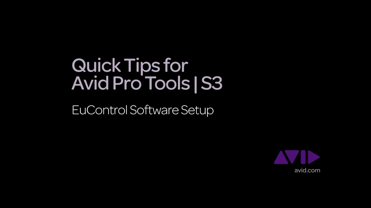 2  Quick Tips for Avid Pro Tools | S3 - EuControl Software Setup