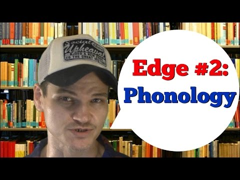 (Edge #2) The Huge Importance of Phonology in Learning a Language