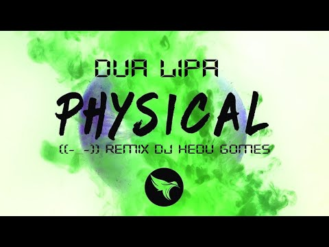 Dua Lipa - Physical (Remix DJ Hedu Gomes)