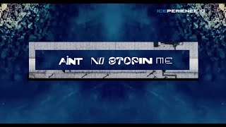 Syviov ft. Yacko - Ain't No Stoppin Me (lyric video)