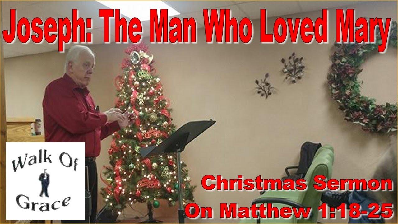 Joseph: The Man Who Loved Mary | Christmas Sermon on Matthew 1:18-25
