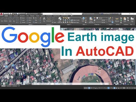 Inserting Google Earth Image to AutoCAD