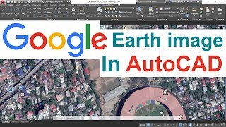INSERTING GOOGLE EARTH IMAGE TO AUTOCAD | MAKE SITE PLAN IN AUTOCAD USING GOOGLE EARTH