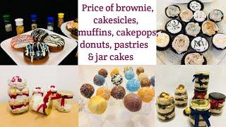 ഇനി ഇതിന്റെ ഒക്കെ വില അറിയാതെ പോവരുത് || Price of jar cake, cakesicles, cakepops, brownie etc....