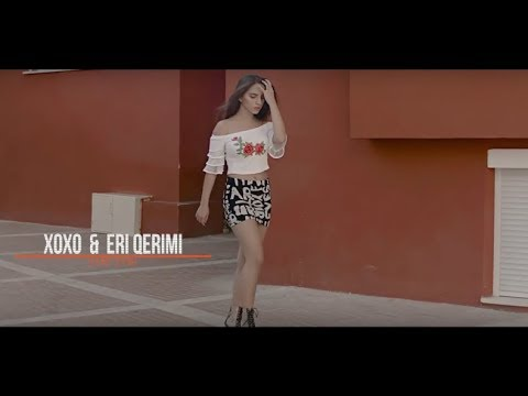XOXO ft. Eri Qerimi - Hey Syni Syni