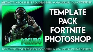TEMPLATE PACK FORTNITE BATTLE ROYALE (INSTINCT/SOLDAT OF EPICES/GENTIL MARAUDEUR/CHEVALERESSE RED)
