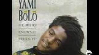 Yami Bolo  - Isn