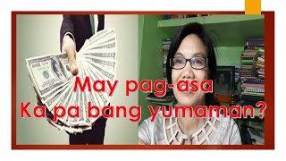 May Pag-asa Ka Pa Bang Yumaman?