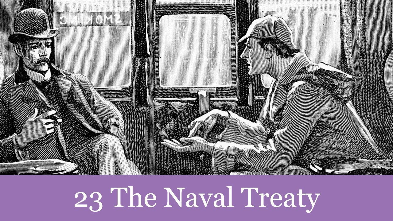 A Sherlock Holmes Adventure: 23 The Naval Treaty Audiobook