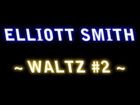 [HQ] Elliott Smith - Waltz #2 LYRICS