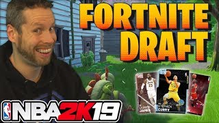 NBA 2K19 Fortnite Draft